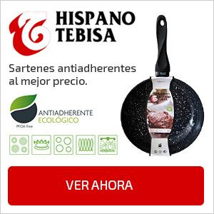 HISPANO TEBISA Sartenes Antiadherentes al Mejor Precio.